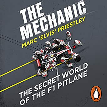 The Mechanic: The Secret World of the F1 Pitlane (Audio Download