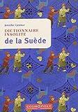 vignette de 'Dictionnaire insolite de la Suède (Lesieur, Jennifer)'