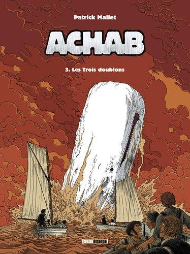 Achab, Tome 3 : Les trois doublons
