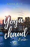 Yoga Chaud ~ 2e partie | Nouvelle lesbienne