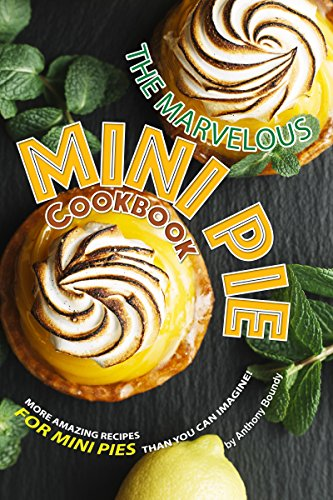 The Marvelous Mini Pie Cookbook: More amazing recipes for mini pies than you can imagine! (English Edition) Mud Pie Dessert