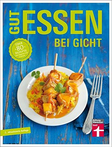 Image of Gut essen bei Gicht: Über 80 Rezepte von Dagmar von Cramm (Gut essen - Ernährung & medizinischer Ratgeber)
