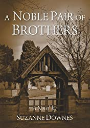 A Noble Pair of Brothers (The Underwood Mysteries Book 1)