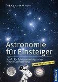 Astronomie für Einsteiger: Schritt für Schritt zur erfolgreichen Himmelsbeobachtung thumbnail