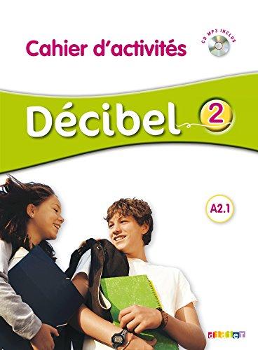 Décibel 2 niv.A2.1 - Cahier + CD mp3 par Thierry Lancien
