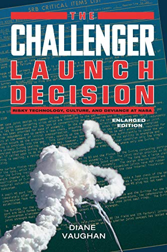 The Challenger Launch Decision: Risky Technology, Culture, and Deviance at NASA, Enlarged Edition (English Edition)