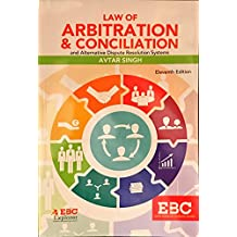 Law of Arbitration and Conciliation with Alternative Dispute Resolution Systems