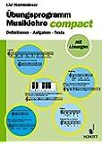 Übungsprogramm Musiklehre compact: Definitionen - Aufgaben - Tests