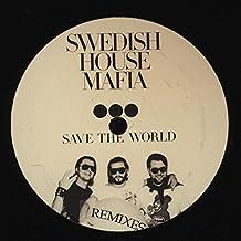 Save The World (Remixes)