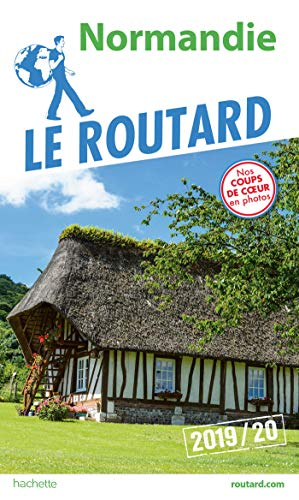 Guide du Routard Normandie 2019