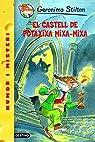 14- El castell de Potaxixa Mixa-Mixa par Stilton