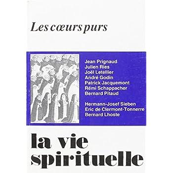 La Vie Spirituelle Numero 701 les Coeurs Purs