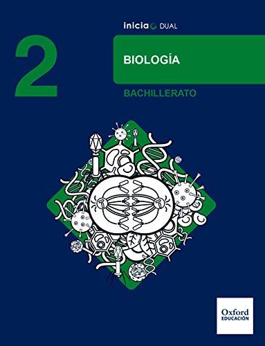 Inicia Dual Biología 2º Bachillerato. Libro Del Alumno - 9780190502683
