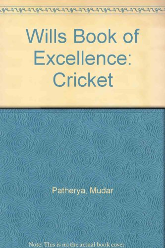 Wills Book of Excellence: Cricket por Mudar Patherya