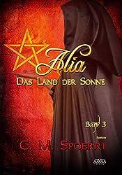 Alia: Das Land der Sonne