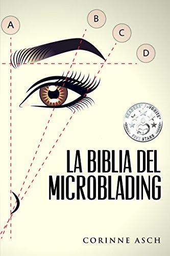 La Biblia Del Microblading: Profundiza en tu conocimiento del ...