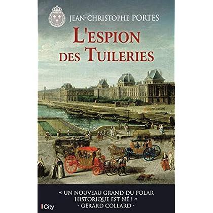 L'espion des Tuileries (T.4) (Les enquêtes de Victor Dauterive)