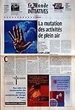 Telecharger Livres MONDE DES INITIATIVES LE du 18 06 1996 MUTATIONS LE NUMERIQUE CONQUIERT LES PROFESSIONS DE LA PHOTO PORTRAIT DANIELLE KAISERGRUBER DE BERNARD BRUNHES CONSULTANTS ANNONCES CLASSEES DEMAIN DANS INITIATIVES EMPLOI LES PREMIERS PAS DANS LA VIE ACTIVE LA MUTATION DES ACTIVITES DE PLEIN AIR PAR OLIVIER PLOT (PDF,EPUB,MOBI) gratuits en Francaise