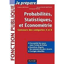 Probabilités, Statistiques et Econométrie : Concours des catégories A et B (Concours fonction publique)