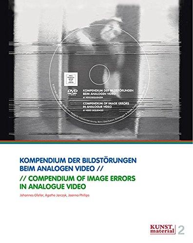 Kompendium der Bildstörungen beim analogen Video (Kunstmaterial)