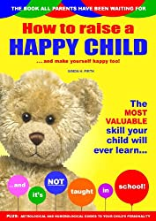 How to Raise a Happy Child (English Edition)
