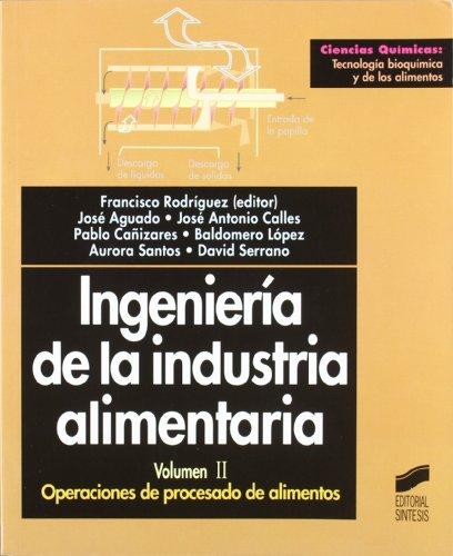 Ingenier a de la industria alimentaria operaciones de for Quimica de los alimentos pdf