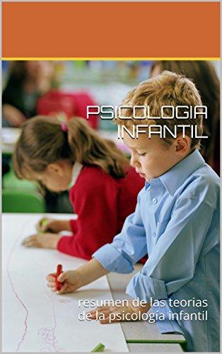 PSICOLOGIA INFANTIL: resumen de las técnicas de la psicología infantil por Patricia Vitan