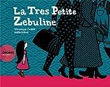 La trés petite Zébuline