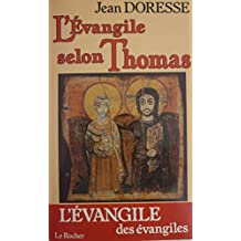 L'Evangile selon Thomas : Les paroles secretes de Jesus