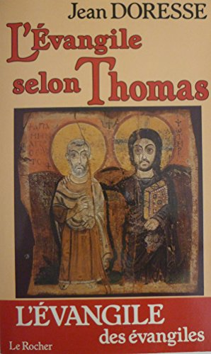 L'Évangile selon Thomas : Les paroles secrètes de Jésus