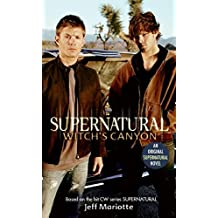 Supernatural: Witch's Canyon (Supernatural Series) by Jeff Mariotte (2007-10-30)