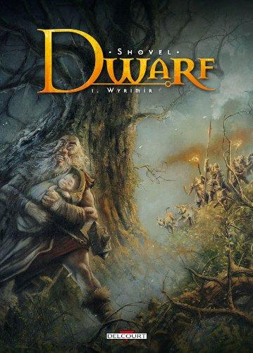Dwarf, Tome 1 : Wyrïmir par Shovel