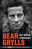 Bear Grylls: Der Wildnis entkommen - Die Geschichten meiner Vorbilder