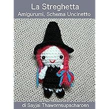 La Streghetta, Amigurumi, Schema Uncinetto