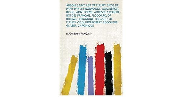Buy Abbon Saint Abp Of Fleury Siege De Paris Par Les