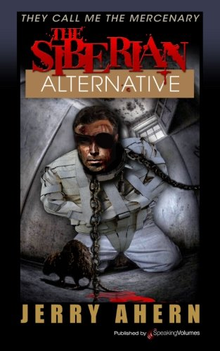 The Siberian Alternative: Volume 14 (They Call Me the Mercenary)