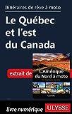 Telecharger Livres Itineraires de reve a moto Le Quebec et l est du Canada (PDF,EPUB,MOBI) gratuits en Francaise