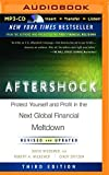 Aftershock: Protect Yourself and Profit in the Next Global Financial Meltdown (Third Edition) by David Wiedemer PhD (2015-08-11)