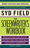 The Screenwriter's Workbook (Revised Edition): Exercises and Step-by-step Instructions for Creating a Successful Screenplay