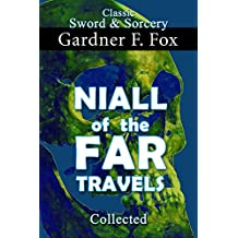Niall of the Far Travels Collected (Sword & Sorcery Book 10) (English Edition)