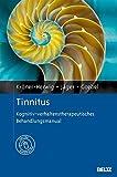 Tinnitus: Kognitiv-verhaltenstherapeutisches Behandlungsmanual. Mit Online-Materialien