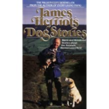 James Herriot's Dog Stories: Warm And Wonderful Stories About The Animals Herriot Loves Best by James Herriot (1990-10-15)