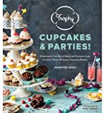 [( By Shea, Jennifer ( Author )Trophy Cupcakes & Parties!: Deliciously Fun Party Ideas and Recipes from Seattle's Prize-Winning Cupcake Bakery Hardcover Sep- 24-2013 )]