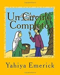 Un Circulo Completo: Un cuentito para pintar by Yahiya Emerick (2010-07-24)