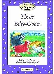 Classic Tales: Beginner 1: Three Billy-Goats Big Book: Three Billy Goats Gruff Beginner level 1