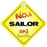 Panneau pour voiture avec inscription «No.1 sailor on Board» - cadeau innovant pour un nouveau travail ou une promotion