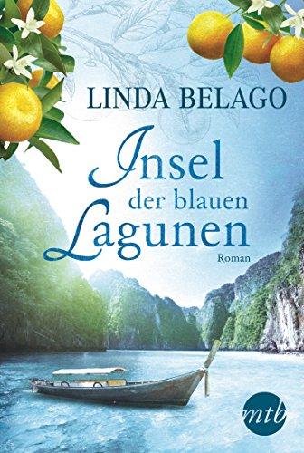 Insel der blauen Lagunen: Liebesroman (MIRA Star Bestseller Autoren Romance)