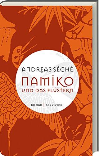 Buchseite und Rezensionen zu 'Namiko und das Flüstern (Leineneinband)' von Andreas Seche