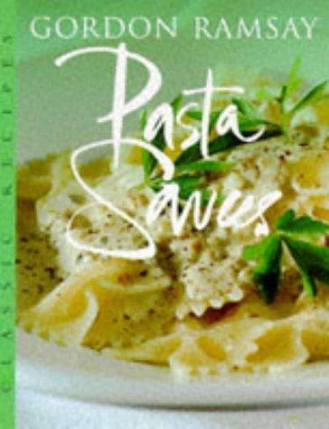 Pasta Sauces (Master Chefs) by Gordon Ramsay (1996-09-09) - Gordon Ramsay Pasta