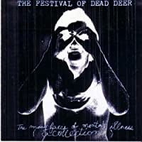 Many Faces Of Metal by Festival Of Dead Deer (2001-07-01)